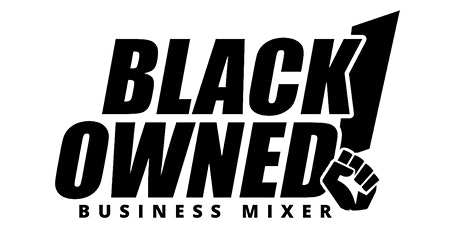 Black Owned : Business Mixer tickets