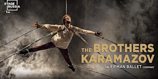 Eifman Ballet's Brothers Karamazov Ballet in HD