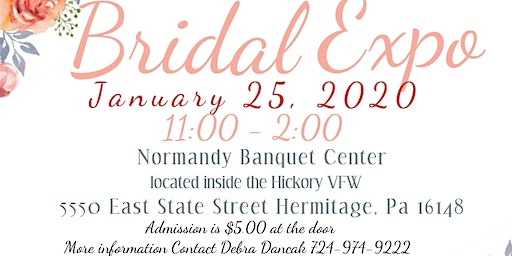 Bridal Expo Normandy Banquet Center & Hickory VFW