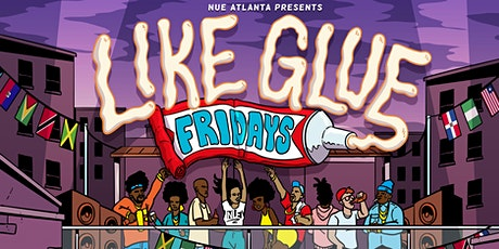 Like Glue Fridays tickets