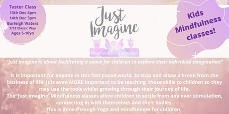Just Imagine Mindfulness for Kids tickets