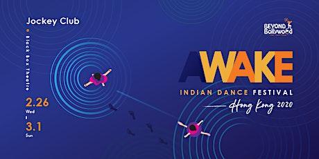 AWAKE Indian Dance Festival 2020: Indian Classical dance : Cultural Workshop 印度古典舞 : 印「蹈」文化工作坊 tickets