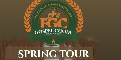 FAMU GOSPEL CHOIR SPRING TOUR CONCERT