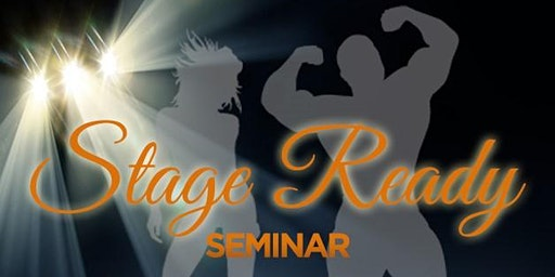 Stage Ready Contest Prep & Posing Seminar (FREE)