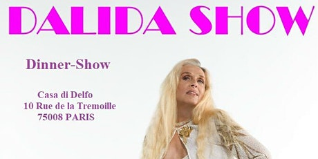 Dalida Show - Dinner Show tickets