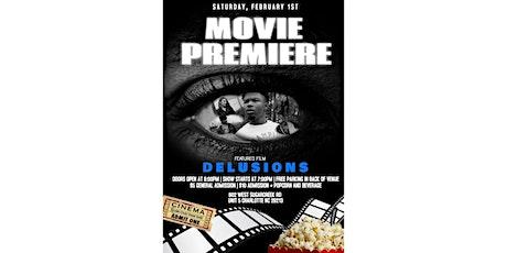Delusions Movie Premiere  tickets