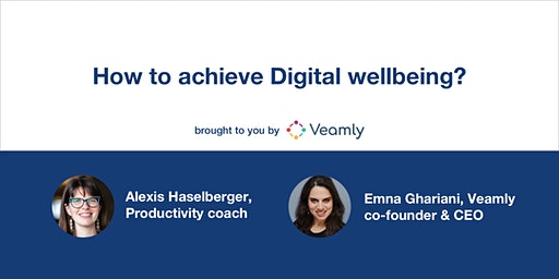 How to achieve Digital wellbeing