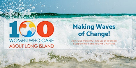 100 Women Who Care About Long Island 2020 3rd Quarter Meeting tickets