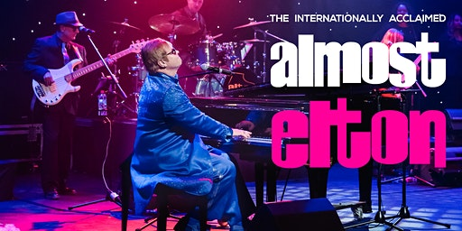 Piano Bar Geelong presents The Internationally Acclaimed - Almost Elton