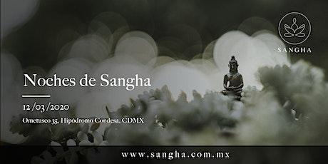 Noches de Sangha entradas
