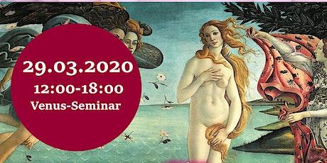 Meditation und Healings mit der Venus Energie - Göttinnenseminar II Tickets
