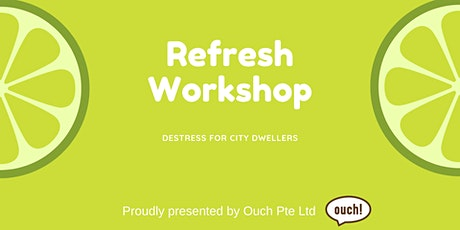 Refresh Workshop tickets