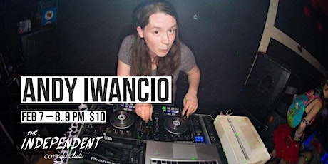 Andy Iwancio LIVE   The Independent CC tickets