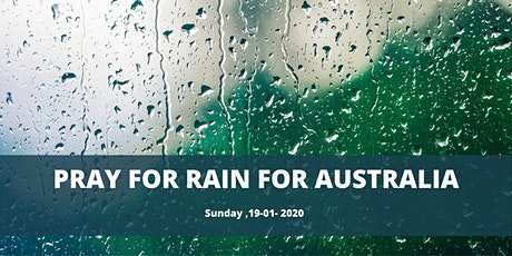 Free Event: Pray For Rain For Australia! tickets