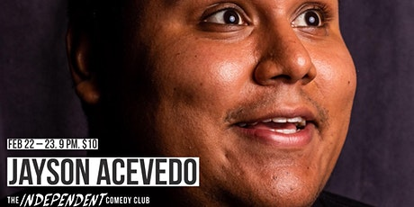 Jayson Acevedo LIVE | The Independent CC tickets