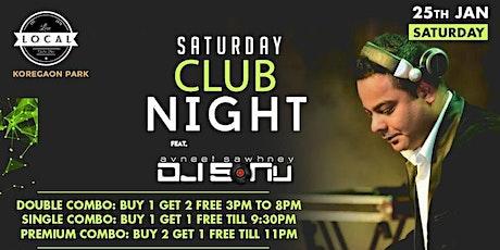 Saturday Club Night - Dj Sonu tickets