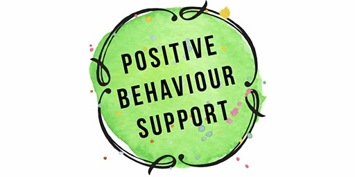 Positive Behaviour Support Series - Workshop 2: Functional Behaviour Analysis