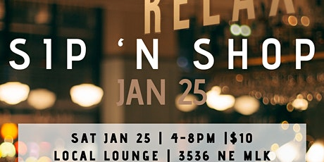 Sip 'n Shop: Saturday, Jan. 25 tickets