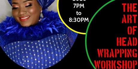 THE ART OF HEAD WRAPPING WORKSHOP! tickets