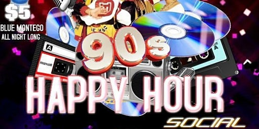 90's Happy Hour