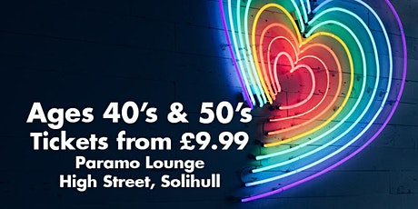 Speed Dating Singles Night 40's & 50's Solihull Paramo Lounge tickets