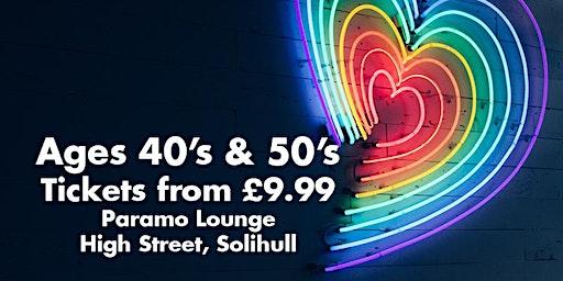 Speed Dating Singles Night 40's & 50's Solihull Paramo Lounge