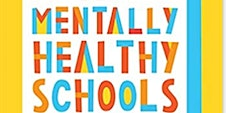 What makes a Mentally Healthy School? By  Pooky Knightsmith & HOPE Project
