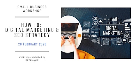Digital Marketing and SEO workshop for Small Business Owners and Students tickets