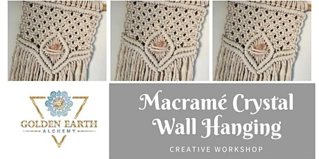 Macrame Crystal Wall Hanging Workshop  tickets