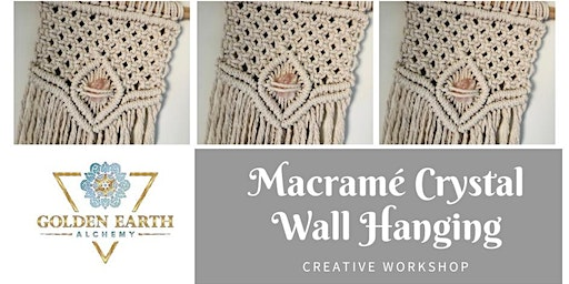 Macrame Crystal Wall Hanging Workshop