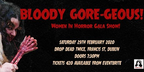 BLOODY GORE-GEOUS! - Women In Horror Gala Show 2020 tickets
