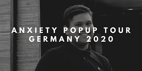 Anxiety Popup Tour Germany - Berlin 2020 billets