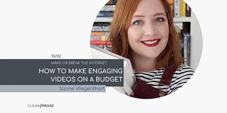 How to Make Engaging Videos on a Budget with Sanne Vliegenthart tickets