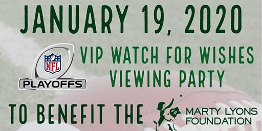 Watch For Wishes VIP NFL Playoff Viewing Party