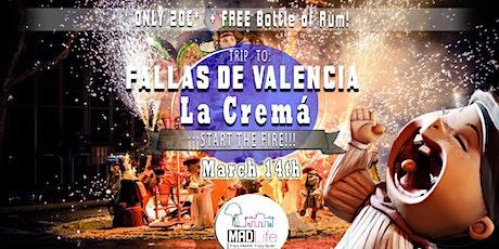 Trip to Fallas de Valencia 2020 La Cremá ✺ entradas