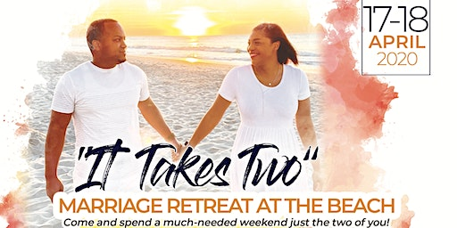 It's Takes Two Marriage Retreat At The Beach