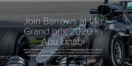 Barrows Hotels Xperience at the Formula 1 Grand Prix 2020 Abu Dhabi tickets