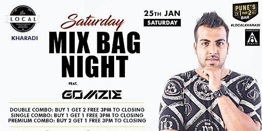 Saturday Mix Bag Night - Dj Gomzie