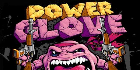 PowerGlove, Immortal Guardian tickets