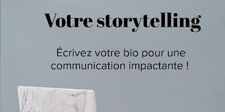 Ecrivez votre storytelling pour une communication impactante billets