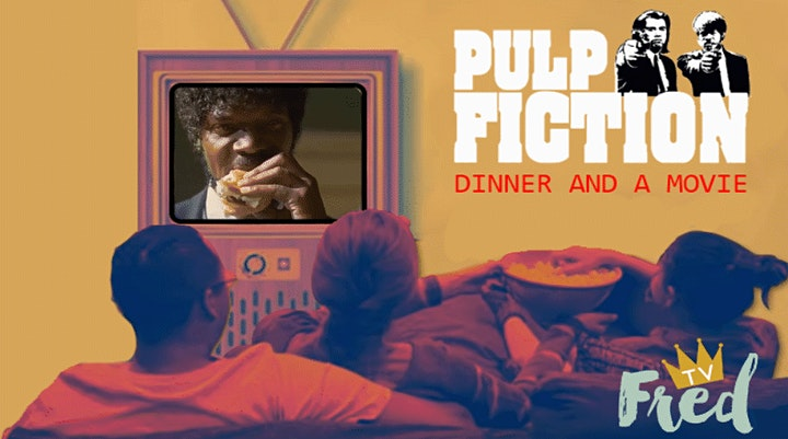 Dinner and a Movie (feat. Pulp Fiction) image