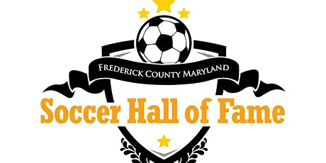 """Frederick County Soccer Hall of Fame-""""Class of 2019"""" tickets"""