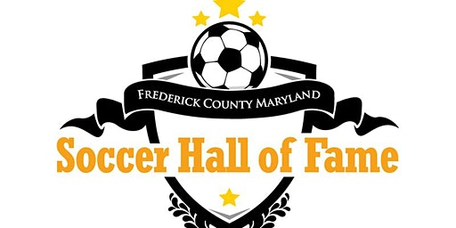 "Frederick County Soccer Hall of Fame-""Class of 2019"""