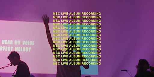 MSC New Live Album Recording