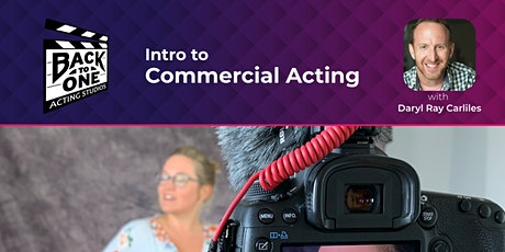 (Feb) Intro to Commercial Acting tickets