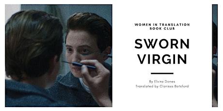 Women in Translation: Sworn Virgin tickets