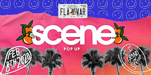 FLAVAR co Presents: SCENE (Pop-Up)