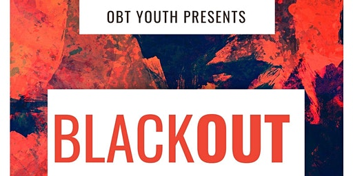 OBT Youth's Blackout