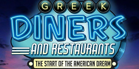 "Greek Diners and Restaurants ""The Start of the American Dream"" tickets"