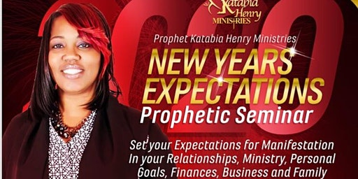 New Years Expectations Prophetic Seminar